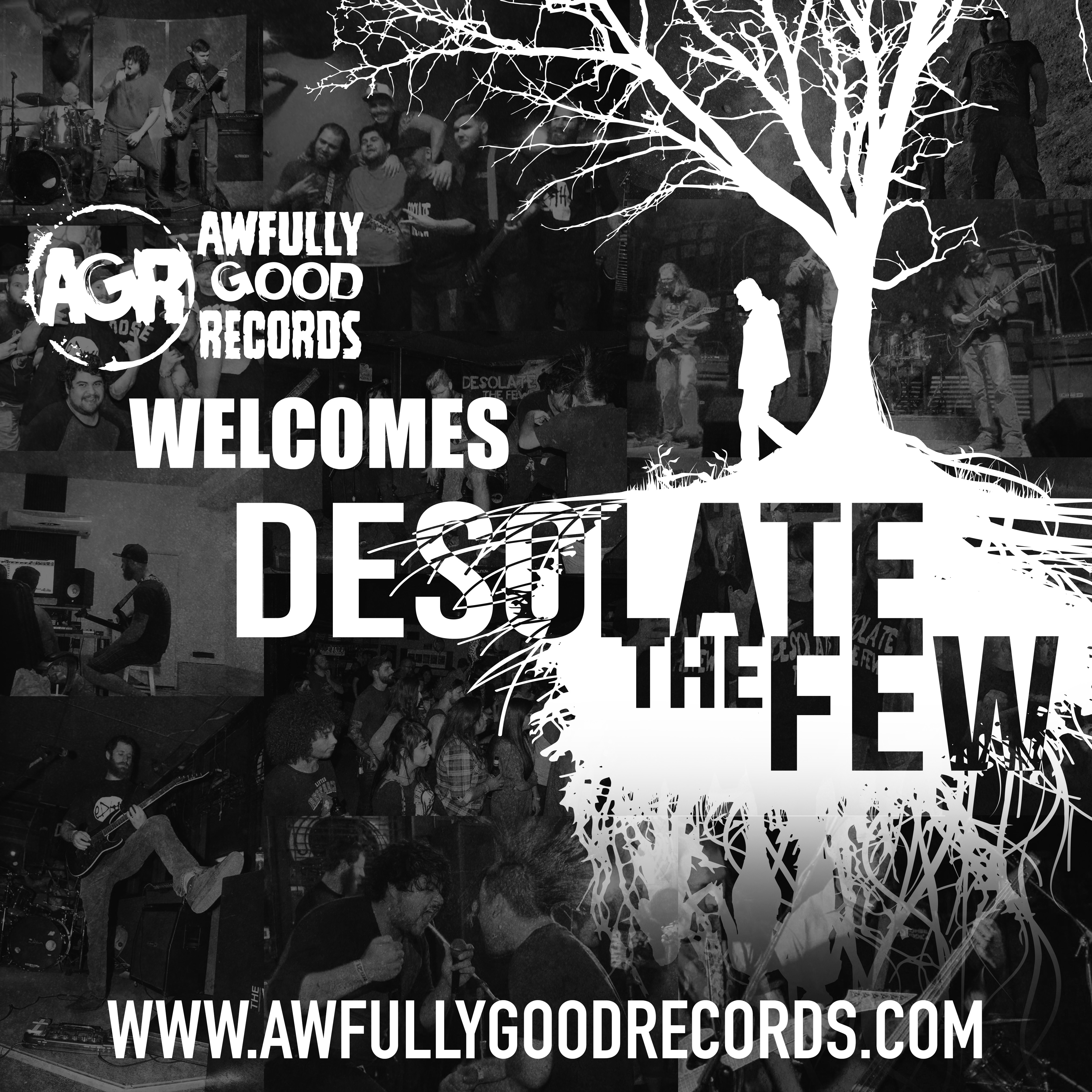 AGR Welcomes Desolate The Few